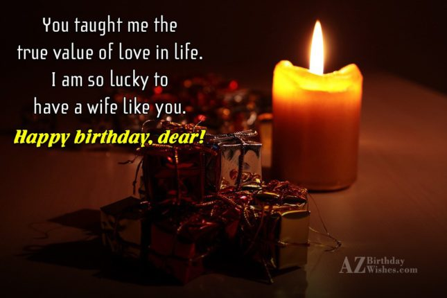 You taught me the true value of… - AZBirthdayWishes.com