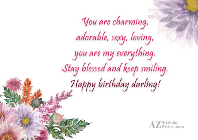 You are charming, adorable, sexy, loving, you… - AZBirthdayWishes.com