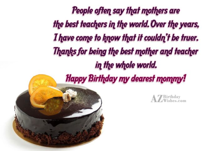 People often say that mothers are the… - AZBirthdayWishes.com