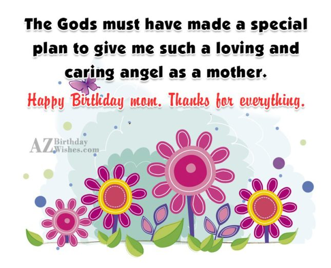 The Gods must have made a special… - AZBirthdayWishes.com