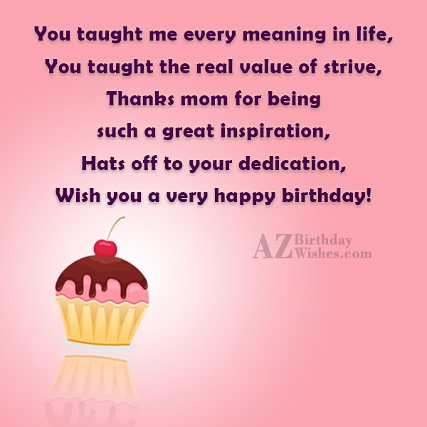 You taught me every meaning in life,You… - AZBirthdayWishes.com