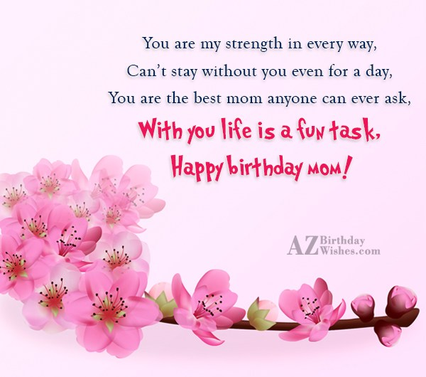 You are my strength in every way,Can't… - AZBirthdayWishes.com