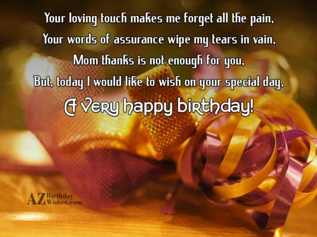 Your loving touch makes me forget all… - AZBirthdayWishes.com