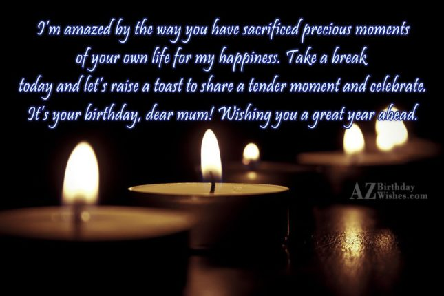 I'm amazed by the way you have… - AZBirthdayWishes.com