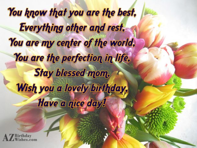 You know that you are the best,Everything… - AZBirthdayWishes.com