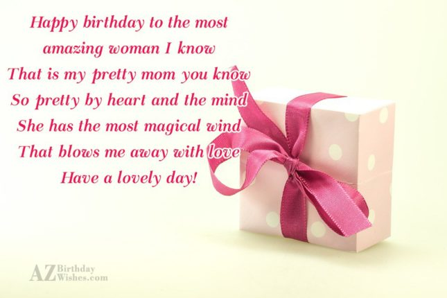 Happy birthday to the most amazing woman… - AZBirthdayWishes.com