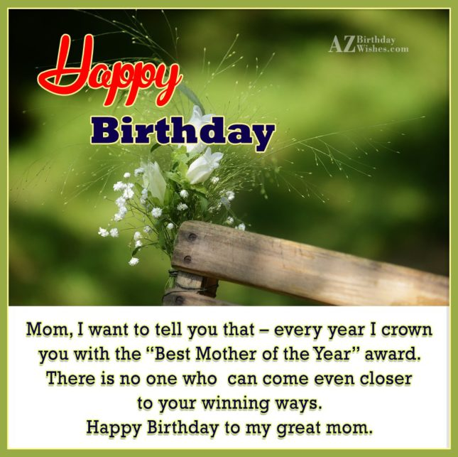 Mom, I want to tell you that… - AZBirthdayWishes.com