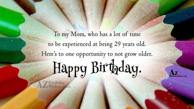 To my Mom, who has a lot… - AZBirthdayWishes.com
