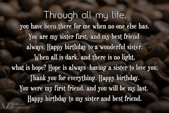 Through all my life, you have been… - AZBirthdayWishes.com