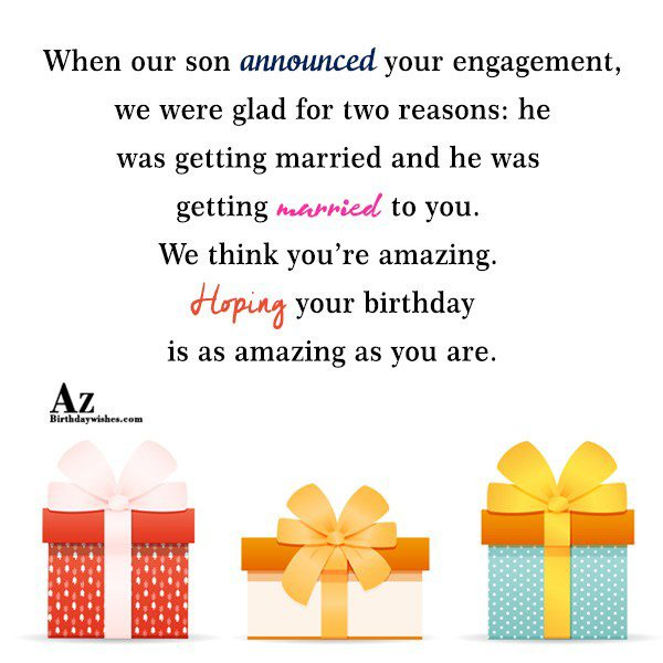 When our son announced your engagement we were glad… - AZBirthdayWishes.com