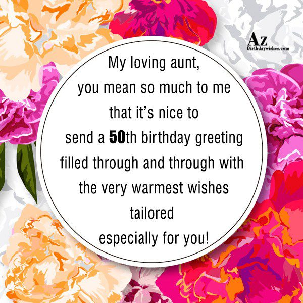 My loving aunt, you mean so much to me… - AZBirthdayWishes.com