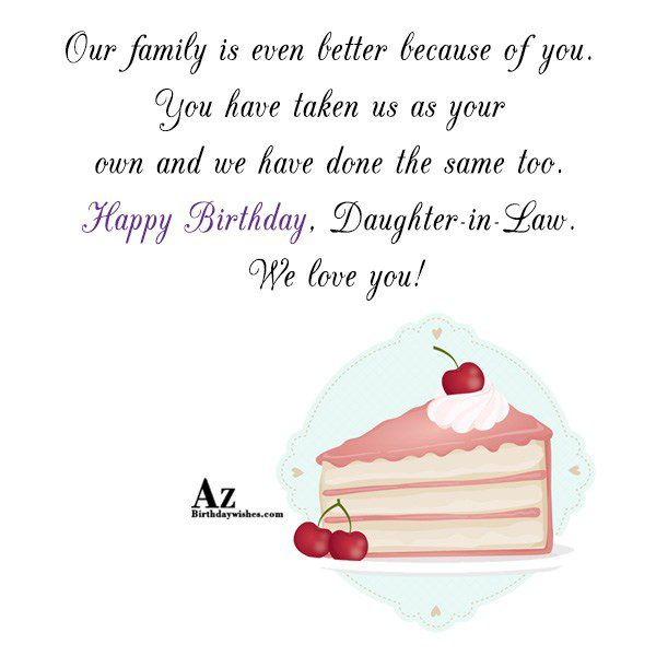 Our family is even better because of you You… - AZBirthdayWishes.com