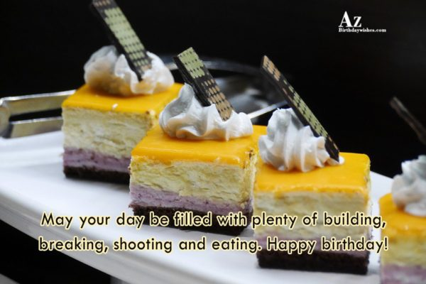 May your day be filled with plenty of building… - AZBirthdayWishes.com