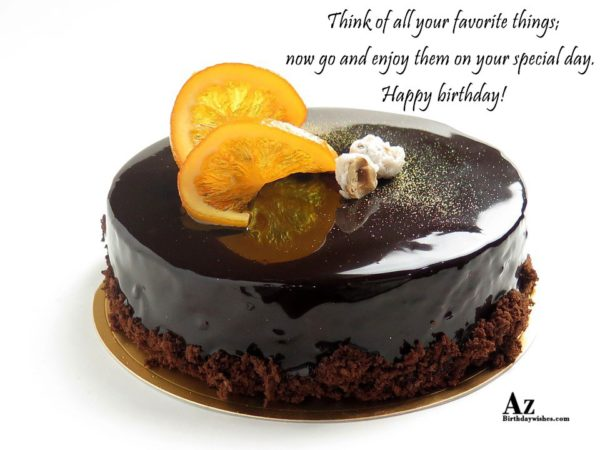 Think of all your favorite things now go and… - AZBirthdayWishes.com