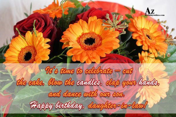 It s time to celebrate – cut the cake… - AZBirthdayWishes.com
