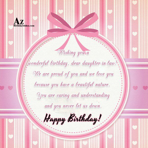 Wishing you a wonderful birthday dear daughter-in-law We are… - AZBirthdayWishes.com