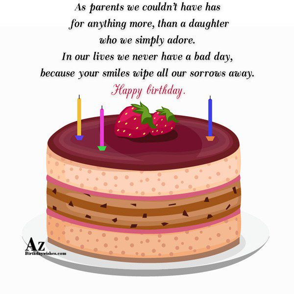 As parents we couldn t have has for anything… - AZBirthdayWishes.com