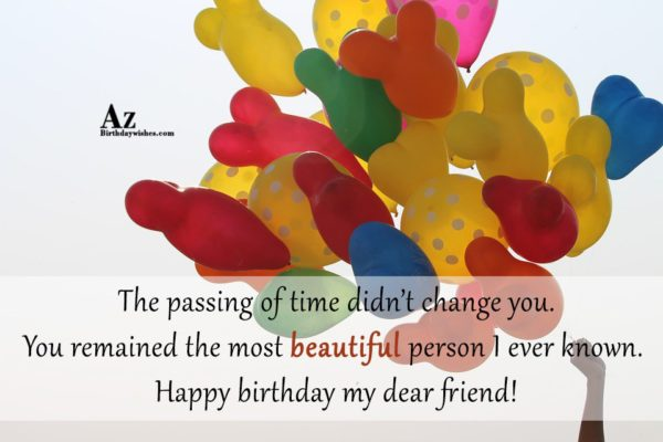 The passing of time didn t change you You… - AZBirthdayWishes.com
