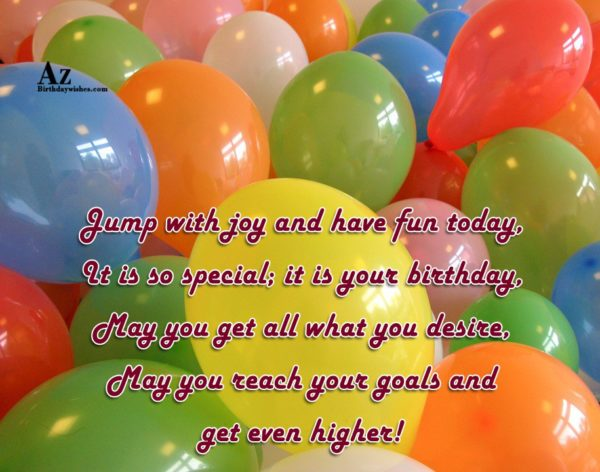 Jump with joy and have fun today It is… - AZBirthdayWishes.com