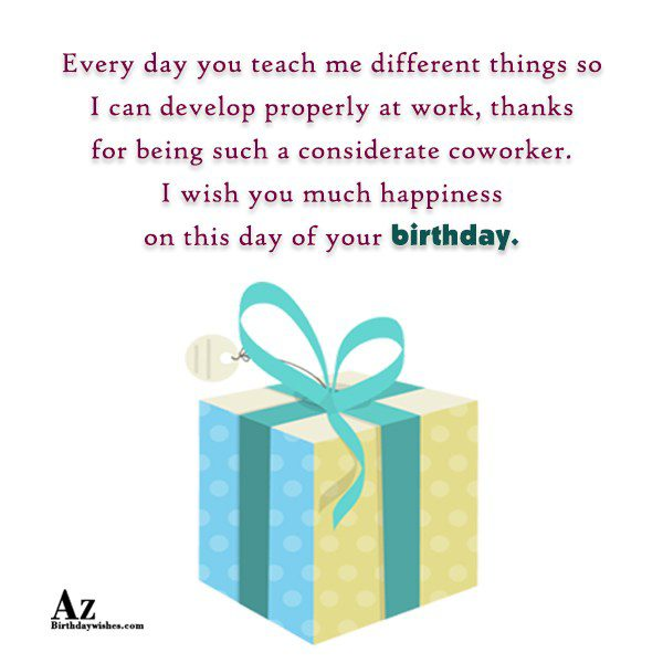 Every day you teach me different things so I… - AZBirthdayWishes.com