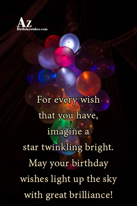 May your birthday wishes light up the sky… - AZBirthdayWishes.com