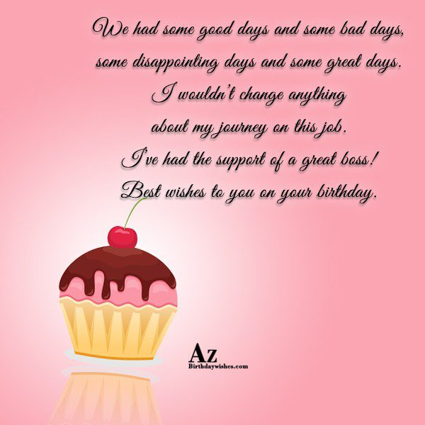 We had some good days and some bad days… - AZBirthdayWishes.com