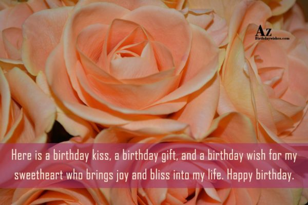 Here is a birthday kiss a birthday gift and… - AZBirthdayWishes.com
