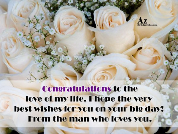 Congratulations to the love of my life I hope… - AZBirthdayWishes.com
