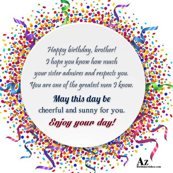 May this day be cheerful and sunny for you. - AZBirthdayWishes.com