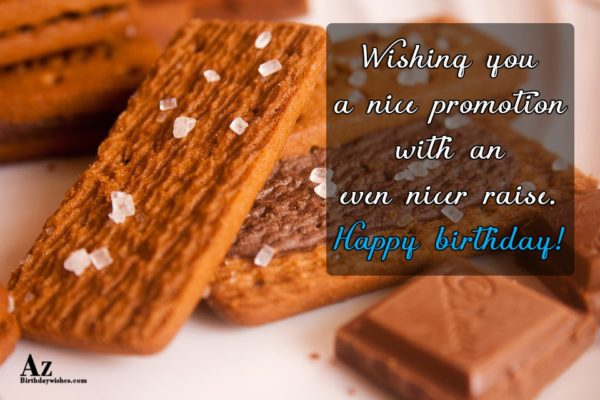 Wishing you a nice promotion with an even nicer… - AZBirthdayWishes.com