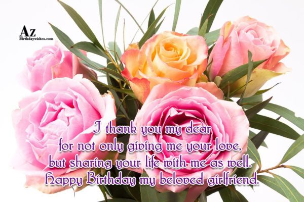I thank you my dear for not only giving… - AZBirthdayWishes.com