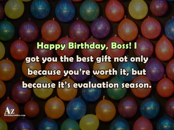 I got you the best gift not only because… - AZBirthdayWishes.com