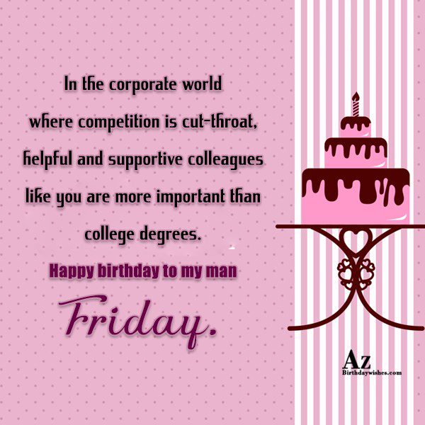 In the corporate world where competition is cut-throat helpful… - AZBirthdayWishes.com
