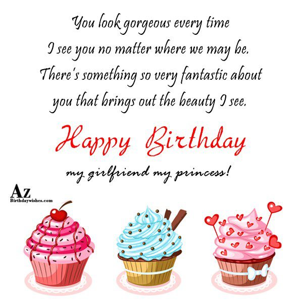 You look gorgeous every time I see you no… - AZBirthdayWishes.com