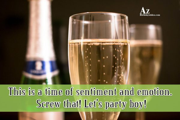 This is a time of sentiment and emotion… - AZBirthdayWishes.com