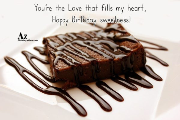 You re the Love that fills my heart Happy… - AZBirthdayWishes.com