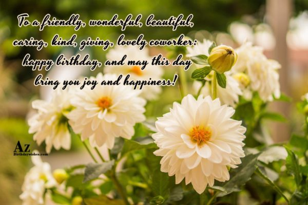 To a friendly wonderful beautiful caring kind giving lovely… - AZBirthdayWishes.com