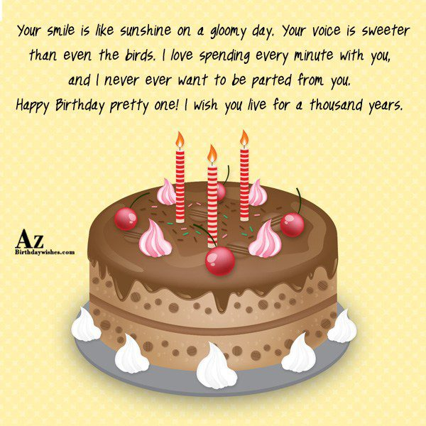 Your smile is like sunshine on a gloomy day… - AZBirthdayWishes.com