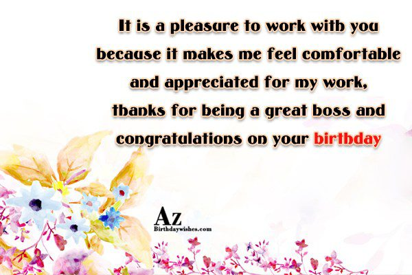 It is a pleasure to work with you because… - AZBirthdayWishes.com