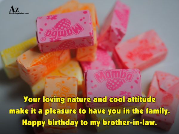 Your loving nature and cool attitude make it a… - AZBirthdayWishes.com