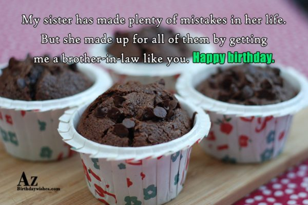 My sister has made plenty of mistakes in her… - AZBirthdayWishes.com