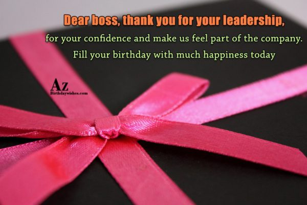 Dear boss, thank you for your leadership… - AZBirthdayWishes.com