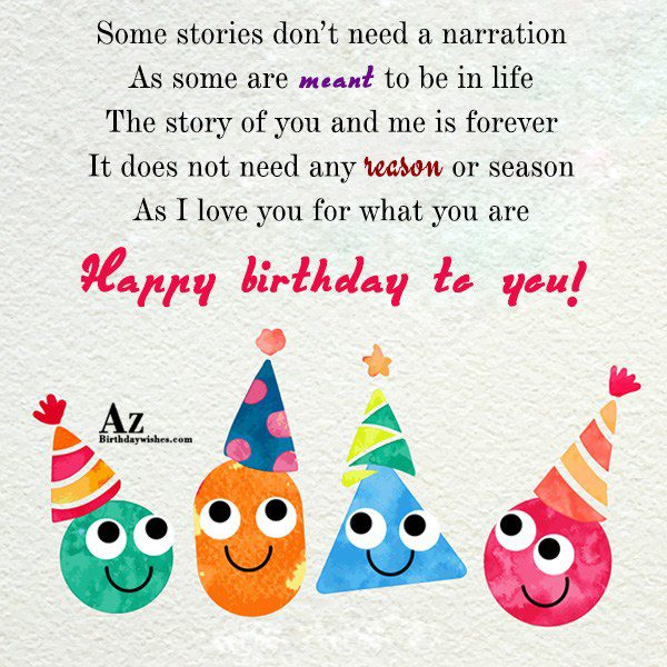 Some stories don't need a narration As some are… - AZBirthdayWishes.com