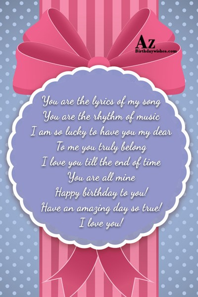 You are the lyrics of my song You are… - AZBirthdayWishes.com