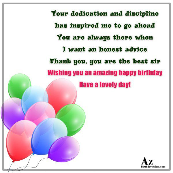 Your dedication and discipline has inspired me… - AZBirthdayWishes.com
