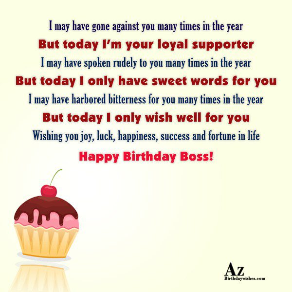 I may have gone against you many times in the year… - AZBirthdayWishes.com