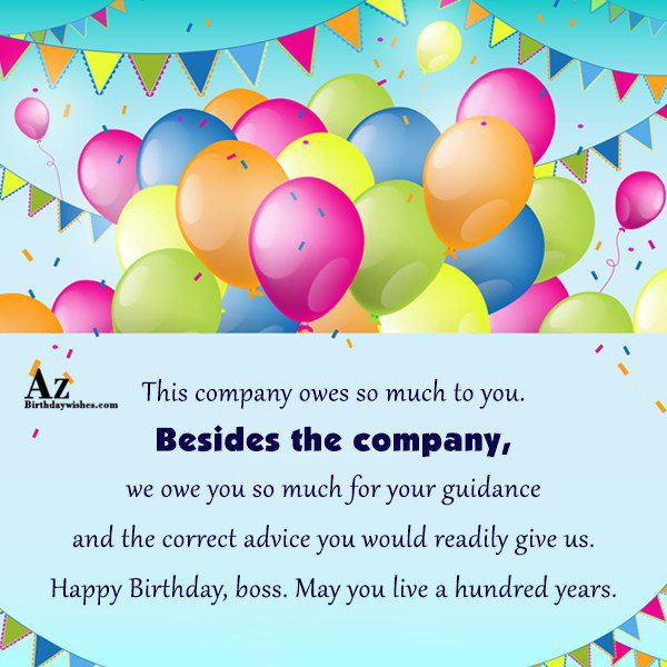 This company owes so much to you… - AZBirthdayWishes.com