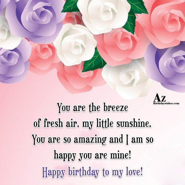 You are the breeze of fresh air my little… - AZBirthdayWishes.com