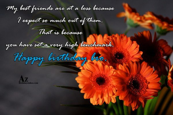 My best friends are at a loss because I… - AZBirthdayWishes.com