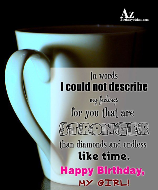 In words I could not describe my feelings for… - AZBirthdayWishes.com